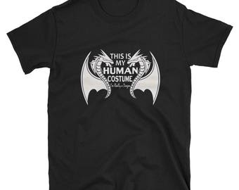This Is My Human Costume I'm Really a Dragon Halloween Shirt