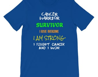 Cancer Warrior Survivor and Cancer Awareness T-Shirt