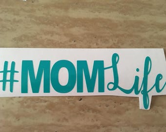 Mom Life Decal