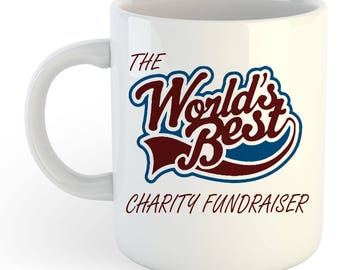 The Worlds Best Charity Fundraiser Mug