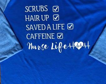 Nurse Life - Nurse To Do List - Scrubs and Saving Lives