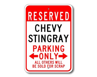Stingray Parking Sign, Stingray Sign, Chevy Stingray , Stingray Sign, Stingray  Gift, Stingray Car, Chevrolet, Metal Chevy Parking Sign