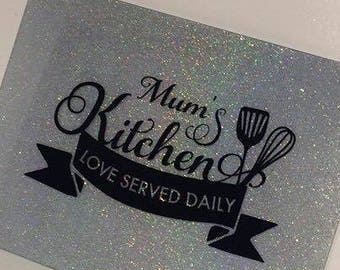 mum's kitchen glitter chopping board