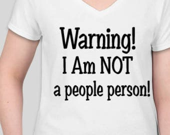 Warning I am NOT a people person