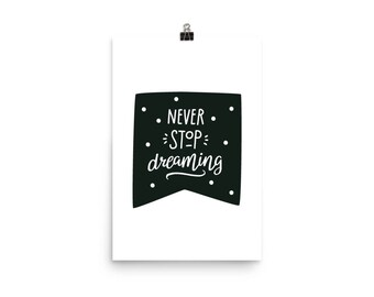 Never Stop Dreaming Child's Poster