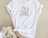 Old Soul T-shirt - screen printed - women's sizes S, M, L, XL, 2X
