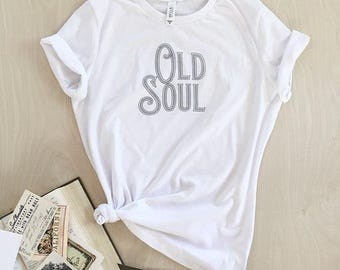 NEW - Old Soul T-shirt - white or charcoal