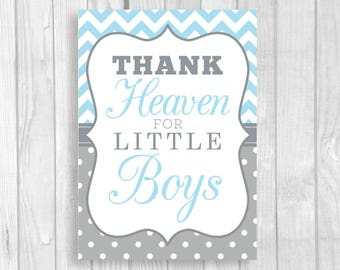 SALE Printable Thank Heaven for Little Boys 4x6, 5x7 Light Blue Chevron & Gray White Polka Dots Baby Shower Sign - Instant Download