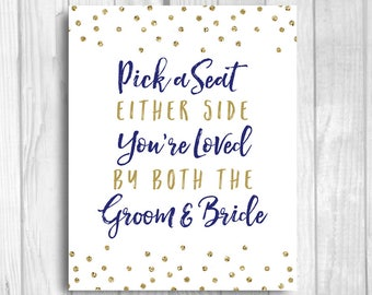 Pick a Seat, Either Side 8x10 Printable Wedding Ceremony Seating Sign - Loved by Both Groom & Bride - Navy Blue and Gold Glitter Polka Dots