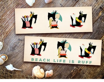 Beach Life is Ruff Scotties scottish terrier dogs graphic beach art illustration on canvas panel 6 x 18 x 1.5 inches by stephen fowler