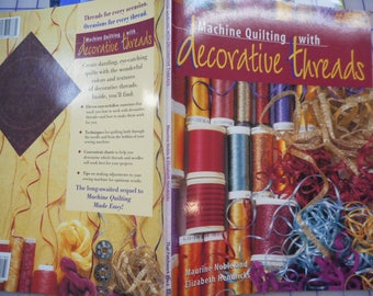 Machine Quilting with decorate threads - clearance