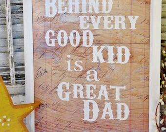 Great DAD good kid sign digital PDF - wood worn art words
