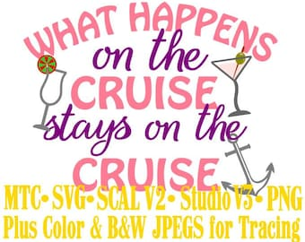 What Happens on the Cruise Quote Saying #03 Embellishment Cut Files MTC SVG SCAL V2 and more File Format