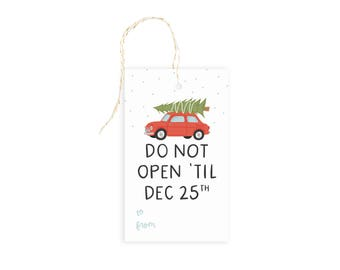 Do Not Open Until Christmas Gift Tag