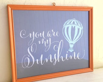 Framed You are my Sunshine Print in Vintage Orange Painted Frame Wall Hanging 8x10