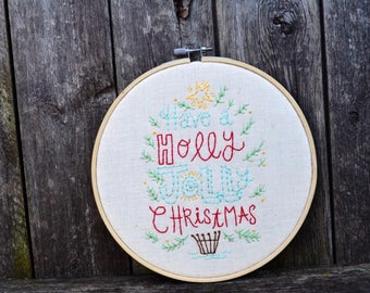 Have a Holly Jolly Christmas. Hand Embroidery. Hoop Art. Vintage Christmas. Red & Teal