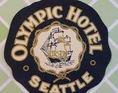 Travel Ephemera Vintage Hotel Luggage Sticker for The Olympic Hotel Seattle
