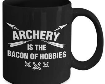 Archery Is The Bacon Of Hobbies Bow Arrow Coffee Mug