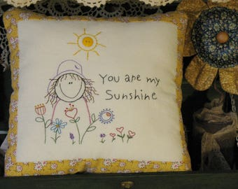 You Are My Sunshine  Hand Embroidered Decorative Pillow, Hand Stitched