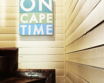 On Cape time rustic sign 16 x 23