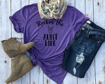 Rockin' the Aunt Life - Funny Tees for Aunts