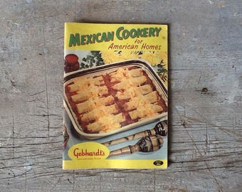 mexican cookery for american homes by gebhardt's, 1932