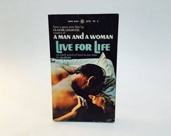 Vintage Pop Culture Book Live for Life by H. Sheffield 1968 Movie Tie-In Edition Paperback