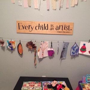 Every Child Is An Artist Decal Children Artwork Display