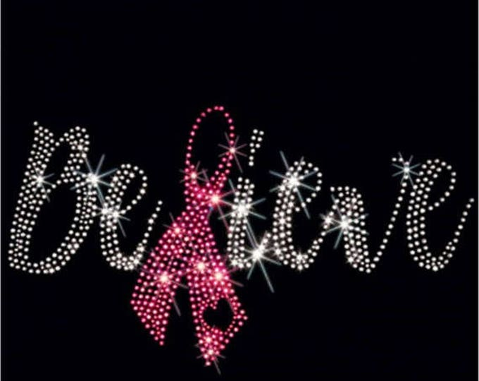 Breast Cancer Awareness Rhinestone T-Shirt Sizes XS-4XL - Believe