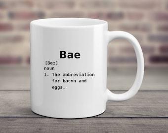 Bae Mug, Bacon and Eggs Mug, Bacon Gifts, Bacon Mug, Eggs Cup, Egg Mug, Funny Coffee Mugs, Definition Mug, Bae Gift, Breakfast Mug, Food Mug