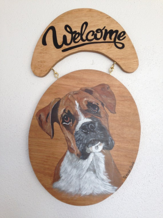 Boxer Dog, Welcome sign,  Pet Portrait, Boxer lover, Boxer Gift, Door Sign, Hand painted boxer, Custom pet portrait, Boxer sign, Boxer