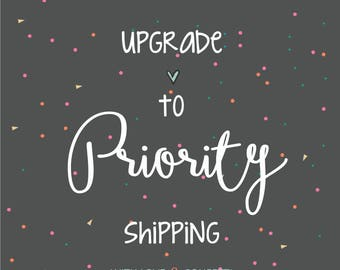UPGRADE TO PRIORITY