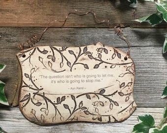 Wonderful Ayn Rand Quote Ceramic Plaque - Sepia Toned