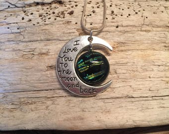 Jewelry, pendant, Dichroic glass pendant, fused glass pendant, glass, I love you to the moon and back, necklace, handmade dichroic glass