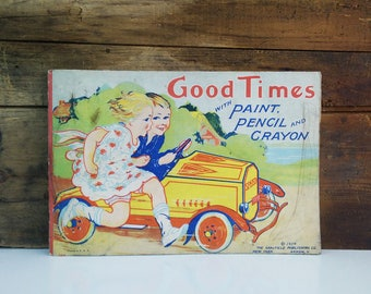 1924 Coloring Book / Good Times with Paint Pencil and Crayon / Saalfield Publishing Co
