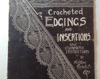 Antique Crocheted Edgings and Insertions by Adeline Cordet Book No Two 1915 Valley Supply St Louis