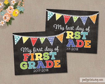 First & Last Day of 1st Grade Chalkboard Printable Sign - Printable First Day of Elementary School Sign - INSTANT DOWNLOAD - 507
