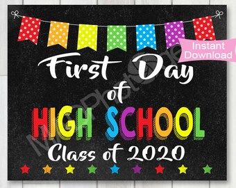 First Day of High School Class of 2020 Chalkboard sign, Instant Download, 1st Day of High School printable, Preschool graduation invitation