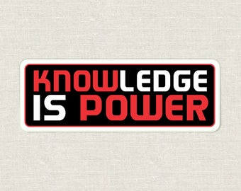 knowledge is power | know power | laptop sticker | skateboard sticker | all flat surfaces