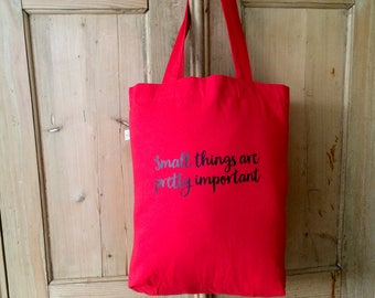 Small things are pretty important tote bag, canvas bag every day,tote bag shopper, shopper bag fabric,red tote handbags, shoulder canvas bag