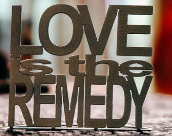 Love is the Remedy Word Stand
