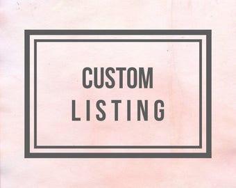 Custom Listing - Celicia