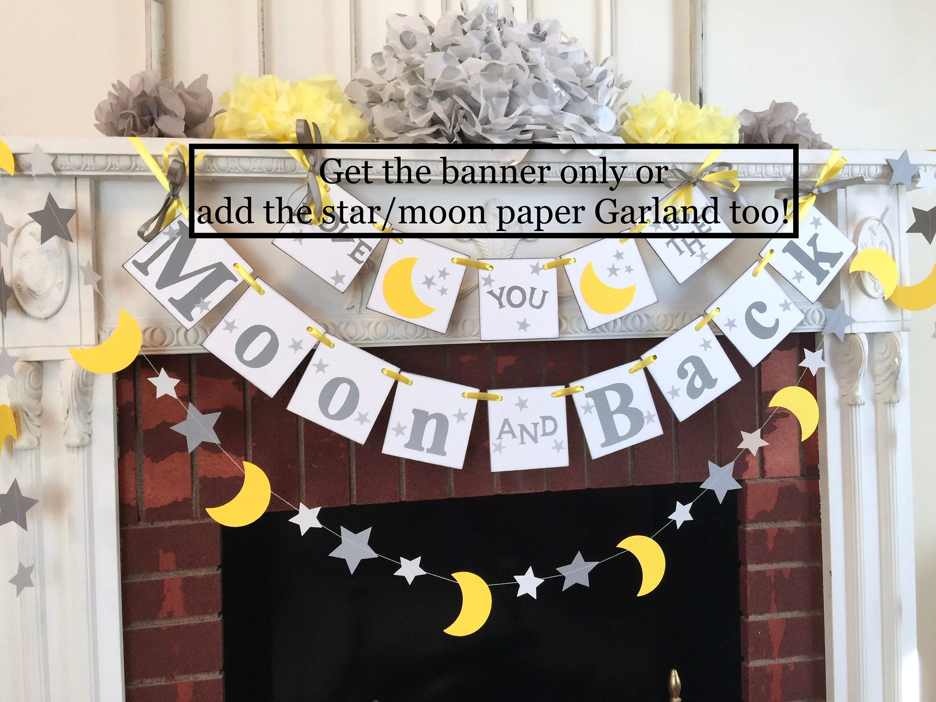 I Love You To The Moon And Back Banner Baby SHOWER Decorations