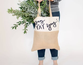 yay yay yay tote | birthday party gift | birthday tote | market tote | organic market tote