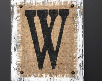 Burlap Wedding, distressed, beach style, reclaimed wood style, Shabby SIgn, Monogram, Letters A-Z