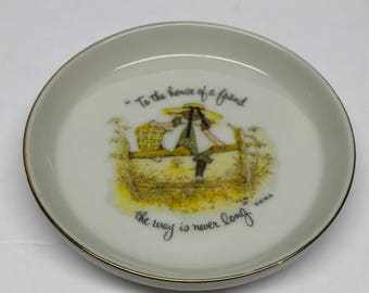 """Holly Hobbie Coaster  """"To the house of a friend the way is never long"""" 3 inch  vintage Collectable Trinket Dish"""