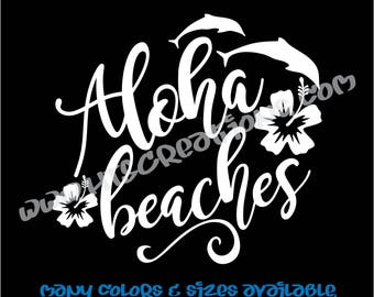 Aloha Beaches Dolphins Hibiscus Hawaii Hawaiian Vinyl Decal Laptop Car Boat Mirror Truck Surfboard Mirror Vanity Beach VALOHABEACHES4