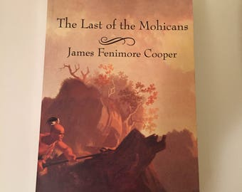 The Last Of The Mohicans by James Fenimore Cooper (1993, Paperback)