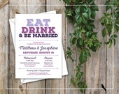 Printable Rehearsal Dinner Invitation - Wedding Rehearsal Fun, Purple, Rustic Invitation - Eat drink and be married / merry - Custom Colors