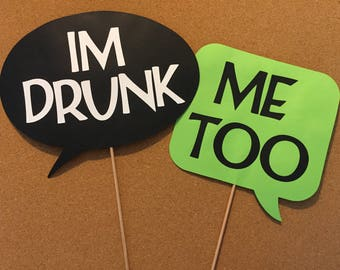 Thought bubbles on a stick, Wedding photo props, photo booth props, Im drunk and Me too on a stick